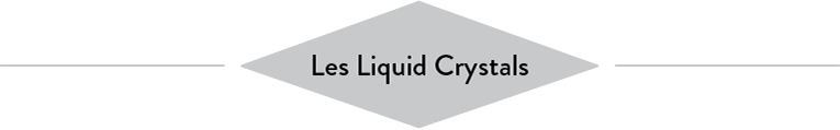 Les Liquid Crystals